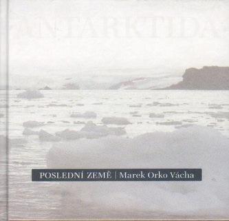 Poslední země - Vácha Marek Orko