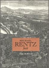 Michael Rentz fecit. Michael Jindřich Rentz, dvorní rytec hraběte Šporka