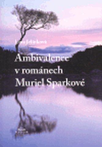 Ambivalence v románech Muriel Sparkové