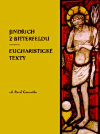 Jindřich z Bitterfeldu, eucharistické texty
