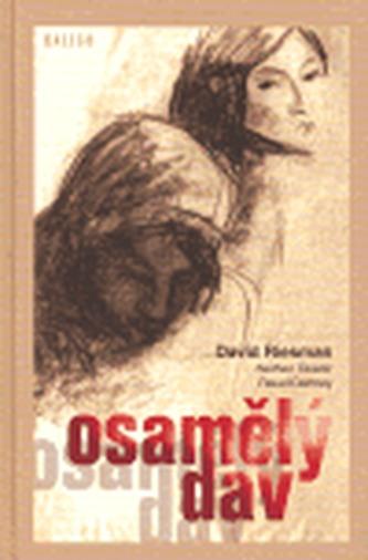 Osamělý dav - David Riesman