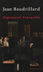 Zapomnieć Foucaulta