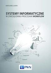Systemy informatyczne w zarządzaniu procesami Workflow
