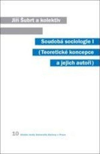 Soudobá sociologie I. - Jiří Šubrt