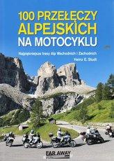 100 przełęczy alpejskich na motocyklu