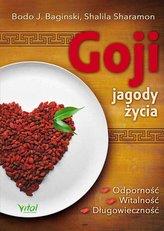 Goji - jagody życia. Odporność, witalność, długowieczność