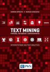 Text Mining. Metody, narzędzia i zastosowania