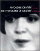 Fotogenie Identity/ The Photogeny of Identity