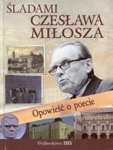 Śladami Czesława Miłosza