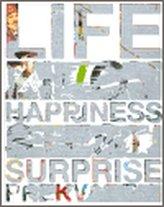 Studio Najbrt: Život, štěstí, překvapení