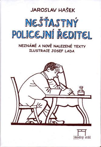 Nešťastný policejní ředitel