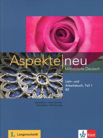 Aspekte Neu B2 Mittelstufe Deutsch Lehr- und Arbeitsbuch + CD Teil 1 - Koithan, Ute