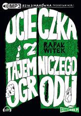 Bzik & Makówka przedstawiają: Ucieczka z tajemniczego ogrodu.