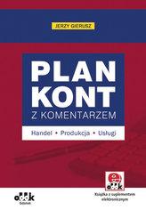 Plan kont z komentarzem - handel, produkcja, usługi (z suplementem elektronicznym)