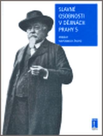 Slavné osobnosti v dějinách Prahy 5
