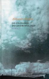 Od filologii do antropologii