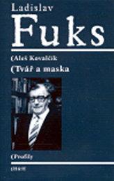 Ladislav Fuks: Tvář a maska
