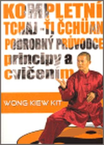 Kompletní Tchaj-Ťi Čchüan