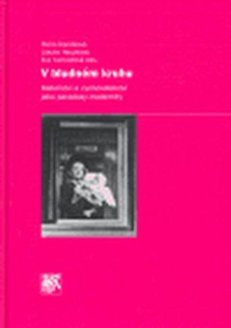 V bludném kruhu: mateřství a vychovatelství jako paradoxy modernity
