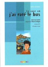 Le jour ou jai rate le bus livre + CD