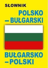 Słownik polsko-bułgarski bułgarsko-polski