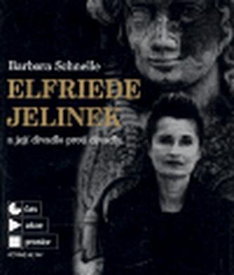 Elfriede Jelinek a její divadlo proti divadlu