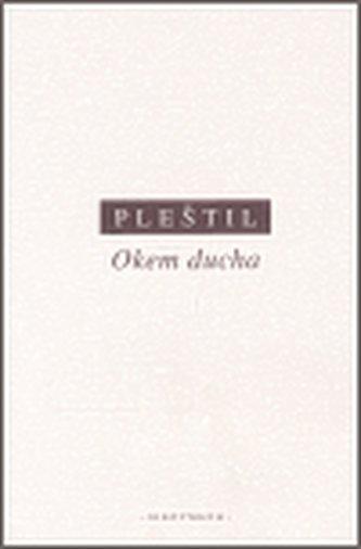 Okem ducha - Dušan Pleštil