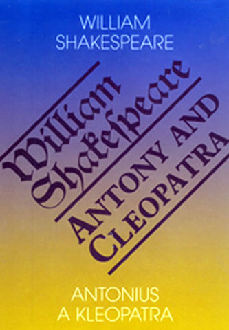 Antonius a Kleopatra / Antony and Cleopatra