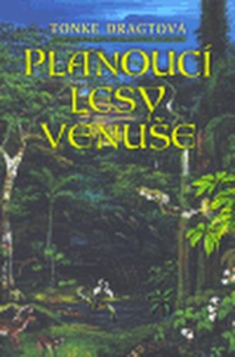 Planoucí lesy Venuše