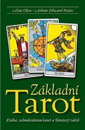 Zakladni Tarot Kniha Karty Alan Oken Megaknihy Cz