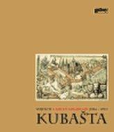 Utajený kouzelník Vojtěch Kubašta (1914 - 1992)