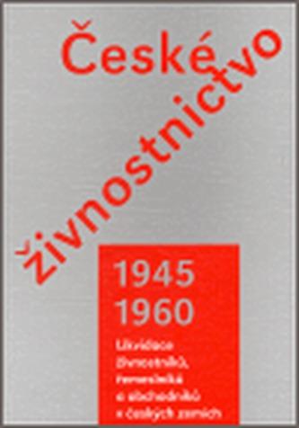 České živnostnictvo v letech 1945–1960