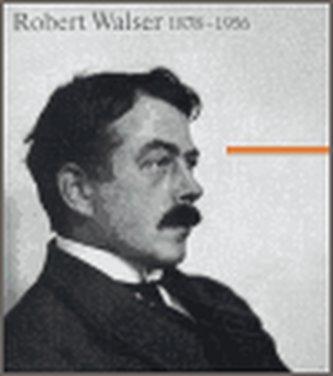 Robert Walser 1878 - 1956