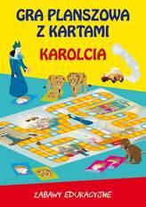 Karolcia gra planszowa z kartami