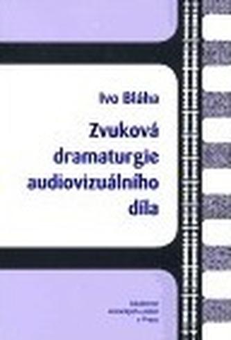 Zvuková dramaturgie audiovizuálního díla