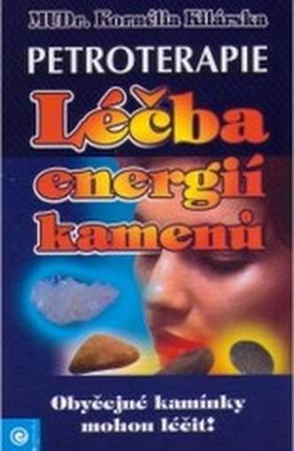 Petroterapie - léčba energií kamenů