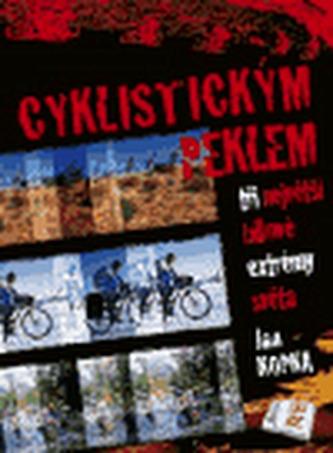Cyklistickým peklem