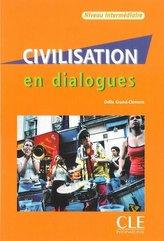Civilisation en dialogues niveau intermediare Książka + CD