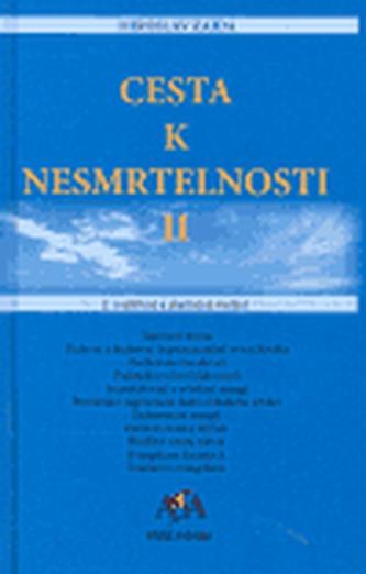 Cesta k nesmrtelnosti II. - Miroslav Zajda