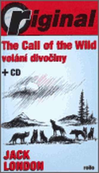 The Call of the Wild - Volání divočiny (+CD)