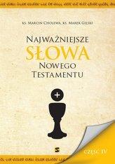 Najważniejsze Słowa Nowego Testamentu Część IV