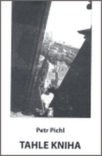 Tahle kniha / Chvíle posvátná + CD + DVD - Petr Pichl
