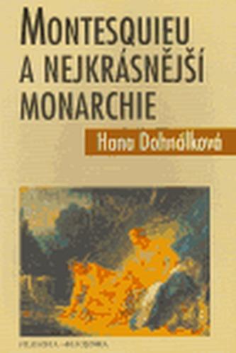 Montesquieu a nejkrásnější monarchie