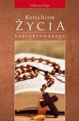 Katechizm życia konsekrowanego