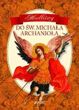 Modlitwy do św. Michała Archanioła