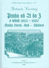 Praha od A do Z v letech 1820-1850. Kniha čtvrtá: Sad - Událost