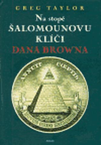 Na stopě Šalamounovu klíči Dana Browna