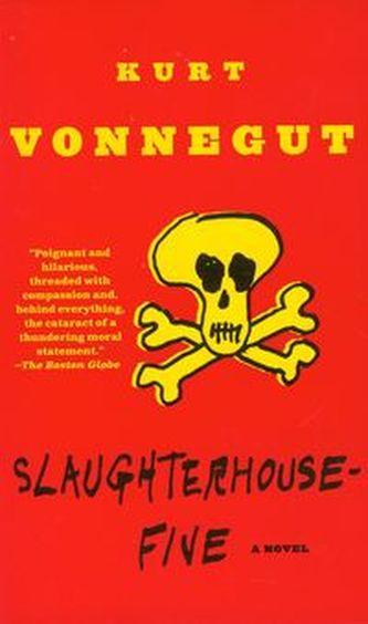 Slaughter House Five - Kurt Vonnegut