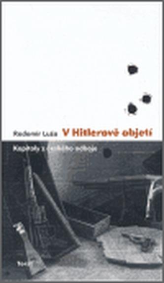 V Hitlerově objetí