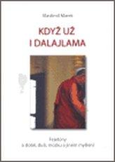 Když už i dalajlama